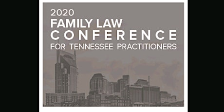 15th Annual Family Law Conference for Tennessee Practitioners (ahm) S tickets