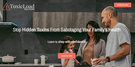 Stop Hidden Toxins from Sabotging your Family's Health tickets