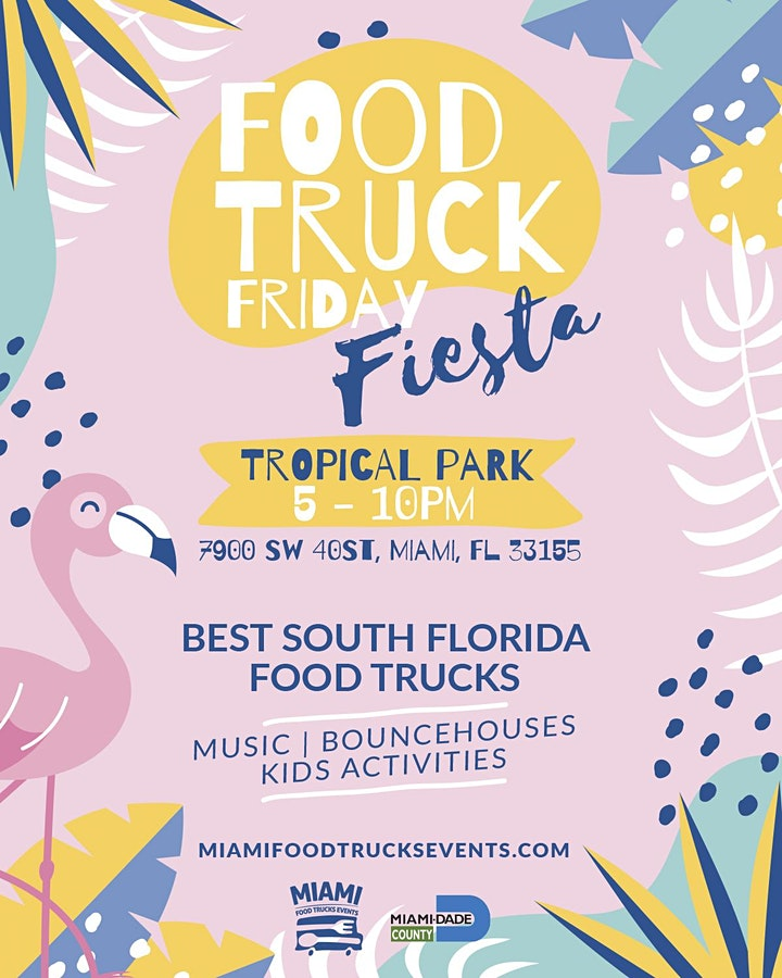 Food Trucks Fridays Fiesta Tropical Park image