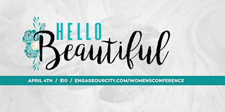 """""""Hello Beautiful"""" Women's Conference tickets"""