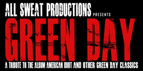 All Sweat Productions presents: Green Day | Redstone Room tickets