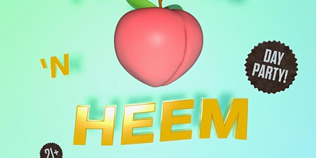 PEACHES N' HEEM: A Day Party! tickets