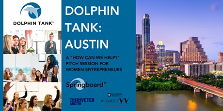 The Dolphin Tank: Austin tickets