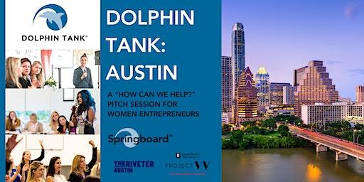 The Dolphin Tank: Austin