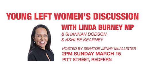 Young Left Women's Discussion with Linda Burney MP