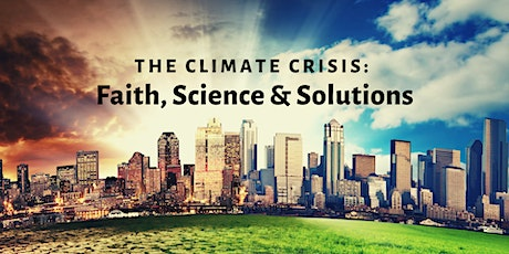 The Climate Crisis: Faith, Science & Solutions @ Druid Hills Presbyterian tickets