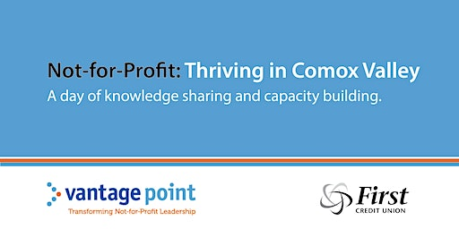 Not-For-Profit; Thriving in the Comox Valley