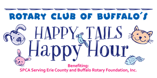 Rotary Club of Buffalo's HAPPY TAILS HAPPY HOUR