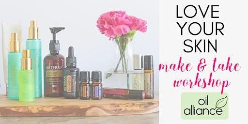 Love your Skin Essential oils Make & Take Workshop- Oiltribe