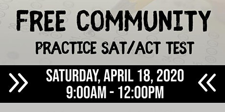 April 2020 Free Community SAT/ACT Practice Test tickets