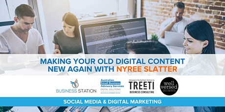 Making your old digital content new again with Nyree Slatter [Darwin] tickets