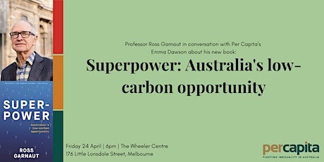 Superpower: Australia's low-carbon opportunity tickets