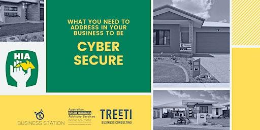 HIA Members: Addressing Cybersecurity in your business [Darwin]
