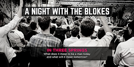 Tomorrow Man - A Night With The Blokes in Three Springs tickets