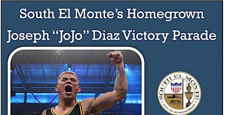 "Joseph ""JoJo"" Diaz Victory Parade tickets"