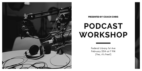 Podcast Workshop tickets