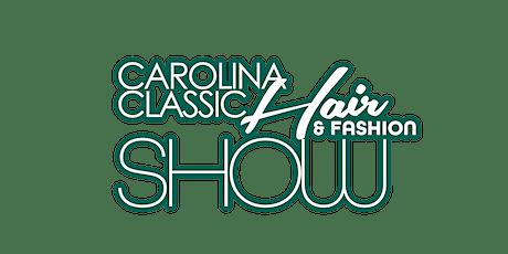 Carolina Classic Hair & Fashion Show Model Call tickets