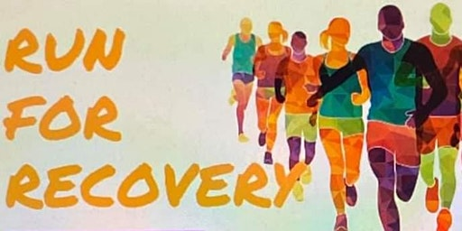 6th Annual Run For Recovery 5k Run/ 1Mile Walk