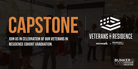 Houston Capstone! WeWork Veterans in Residence Powered by Bunker Labs tickets