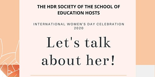 Let's talk about her - International Women's Day Forum 2020