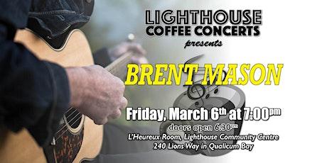 BRENT MASON Coffee Concert tickets