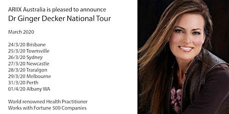 ARIIX Australia Dr Ginger National Tour Townsville tickets