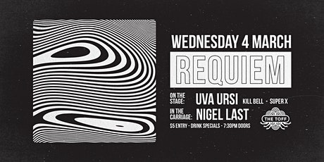REQUIEM [LIVE] UVA URSI, KILL BELL, SUPER X tickets