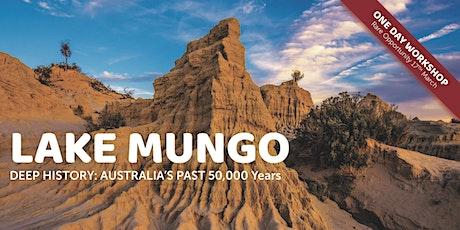 Deep History at Lake Mungo tickets