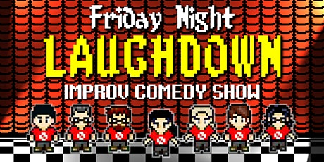 Improv Show - Friday Night Laughdown tickets