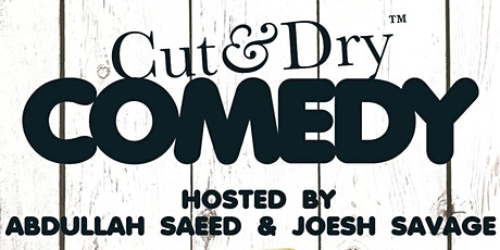 Cut & Dry Comedy #2 tickets