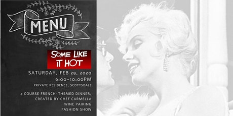 Some Like It Hot! Pop Up Dinner & Fashion tickets