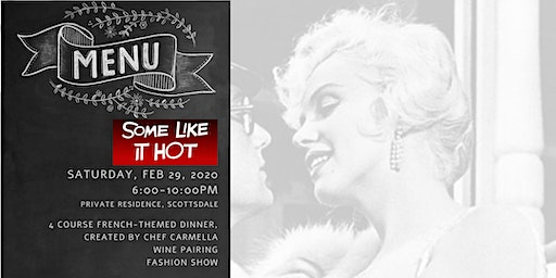 Some Like It Hot! Pop Up Dinner & Fashion