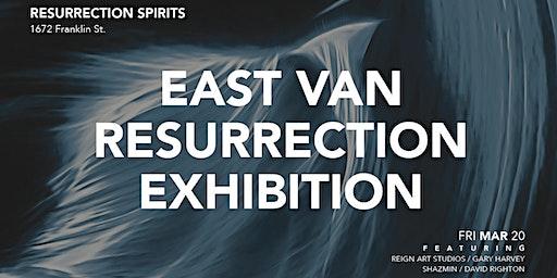 East Van Resurrection Exhibition