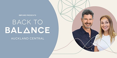 (Postponed) Back to Balance – Auckland Central tickets