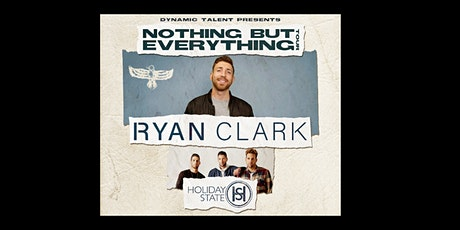 Ryan Clark  (Band) and Holiday State tickets