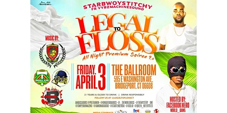 Legal To Floss tickets