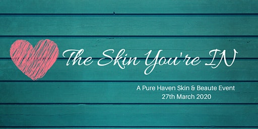 Love the Skin You IN with Pure Haven Skin & Beaute