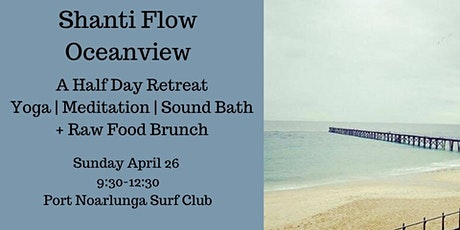 Shanti Flow Oceanview tickets