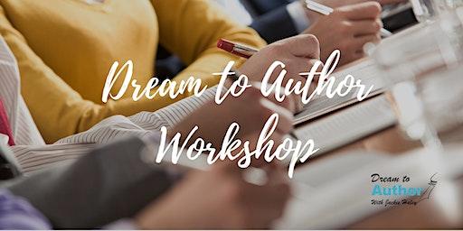 Dream to Author Workshop 030720
