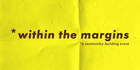 within the margins tickets