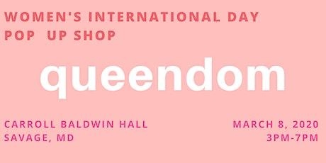 Queendom:  International Women's Day Pop Up Shop tickets