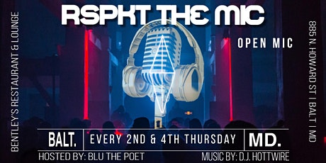 RSPKT The Mic: Open Mic Series tickets