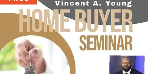 Vincent A Young, HomeBuyers Seminar