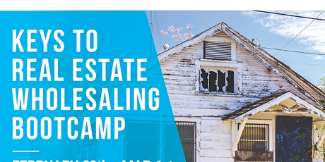 Keys to Real Estate Wholesaling tickets