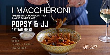 iMaccheroni and Popsy & JJs Tour through Italy Wine Dinner tickets