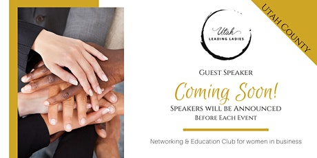 Utah County Area Utah Leading Ladies - Networking & Education for Women tickets