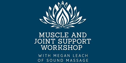 Muscle and Posture Wellness Workshop