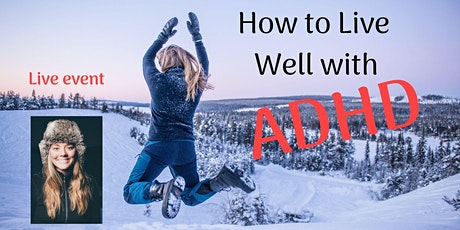 How to Live Well with ADHD - Rotorua tickets