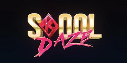 SKool Daze - 90s vs. 2000s