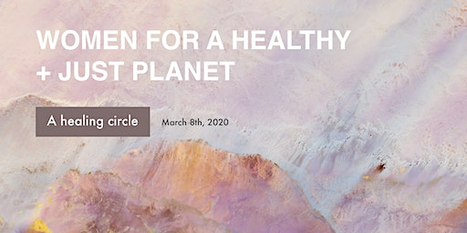 Women For A Healthy + Just Planet
